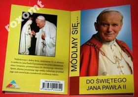 Do Św. Jana Pawła II MÓDLMY SIĘ super modlitewnik