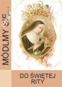 MÓDLMY SIĘ Do świętej Rity Rita różaniec koronka