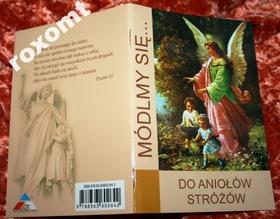 MÓDLMY SIĘ Do Aniołów Stróżów koronka nowenna