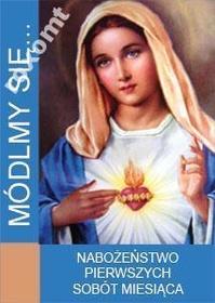 MÓDLMY SIĘ Nabożeństwo pierwszych sobót miesiąca