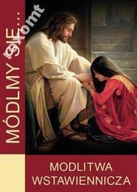 MÓDLMY SIĘ Modlitwa wstawiennicza rachunek sumienia