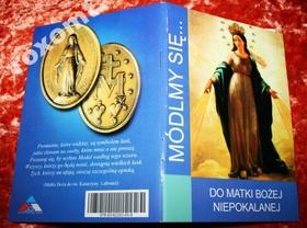 Do MB Niepokalanej MÓDLMY SIĘ cudowny medalik NMP