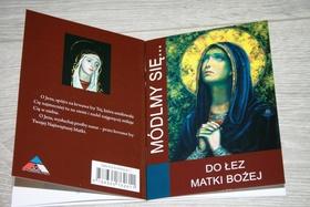 Do łez Matki Bożej nowenna różaniec Módlmy się
