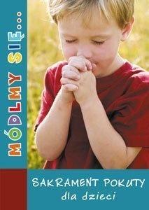 Sakrament Pokuty dla dzieci Módlmy się spowiedź (1)