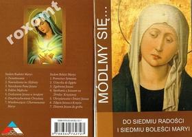 MÓDLMY SIĘ do Siedmiu Radości i 7 Boleści Maryji