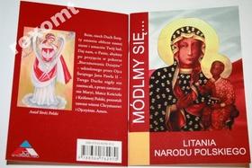 MÓDLMY SIĘ Litania Narodu Polskiego za Ojczyznę