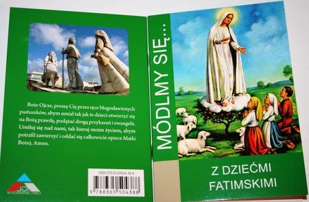 Z dziećmi fatimskimi Módlmy się Fatima objawienia (1)