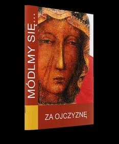 Módlmy się za Ojczyznę Polska modlitewnik patrioty