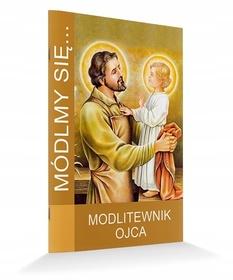 MÓDLMY SIĘ Modlitewnik Ojca za żonę dzieci nowość
